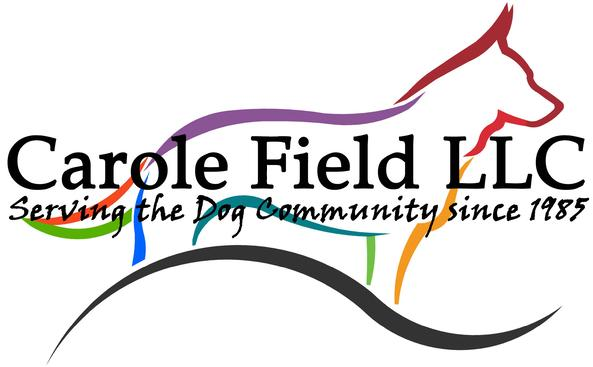 Carole Field LLC - Serving the Dog Community since 1985